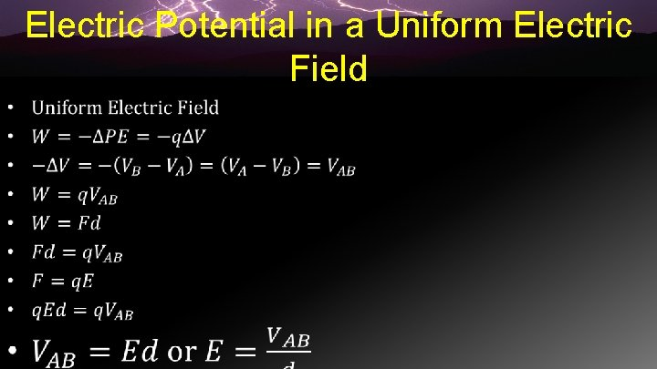 Electric Potential in a Uniform Electric Field •