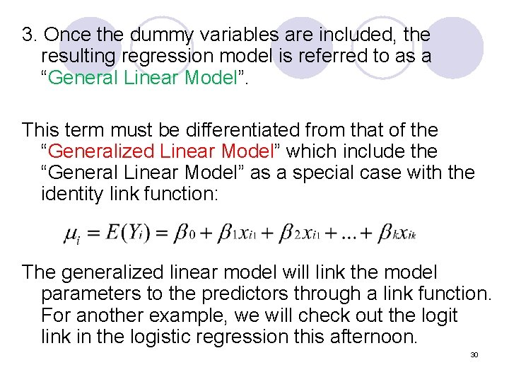 3. Once the dummy variables are included, the resulting regression model is referred to