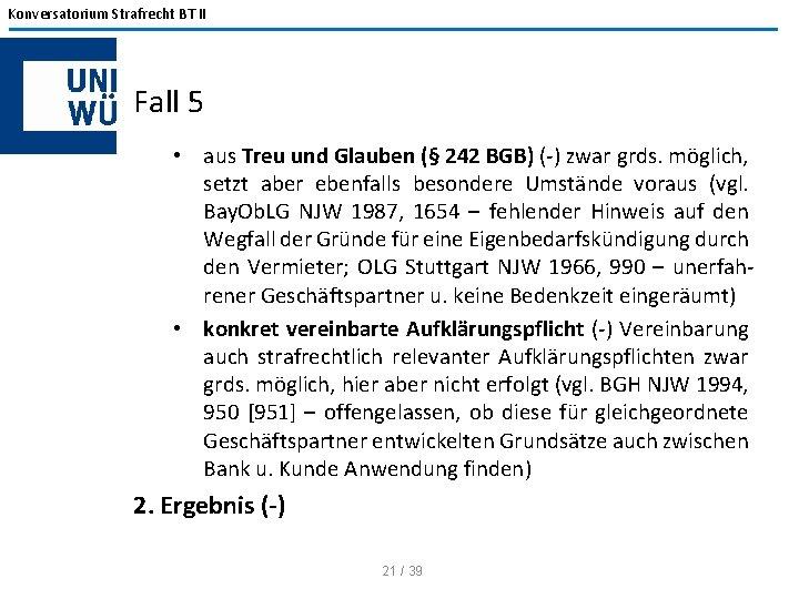 Konversatorium Strafrecht BT II Fall 5 • aus Treu und Glauben (§ 242 BGB)
