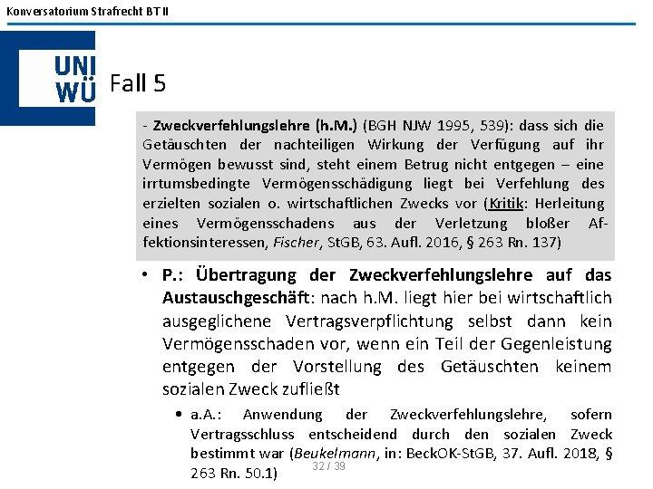 Konversatorium Strafrecht BT II Fall 5 - Zweckverfehlungslehre (h. M. ) (BGH NJW 1995,
