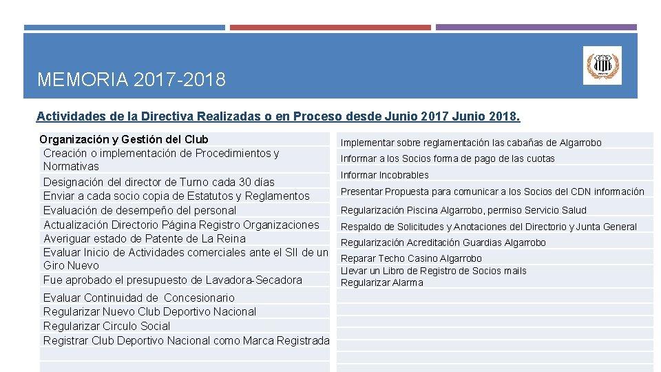 MEMORIA 2017 -2018 Actividades de la Directiva Realizadas o en Proceso desde Junio 2017