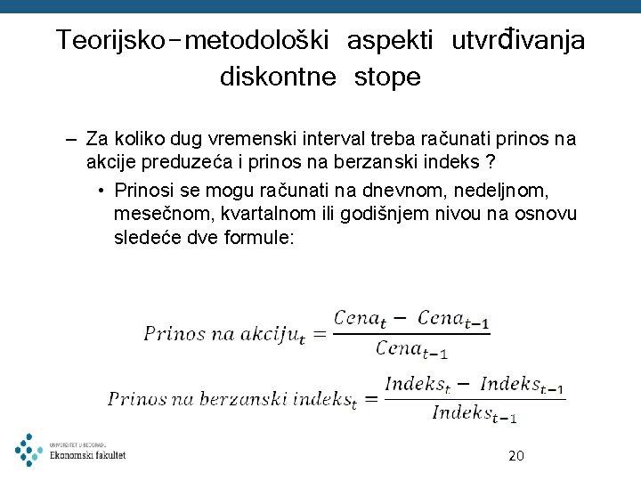 Teorijsko-metodološki aspekti utvrđivanja diskontne stope – Za koliko dug vremenski interval treba računati prinos