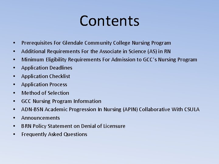 Contents • • • Prerequisites For Glendale Community College Nursing Program Additional Requirements For