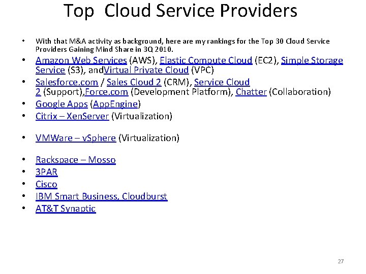 Top Cloud Service Providers • With that M&A activity as background, here are my