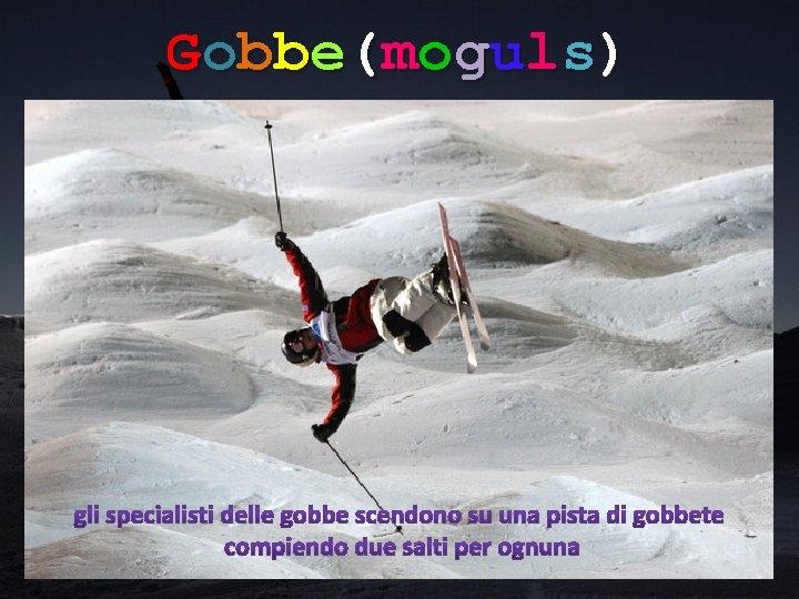 Gobbe(moguls)
