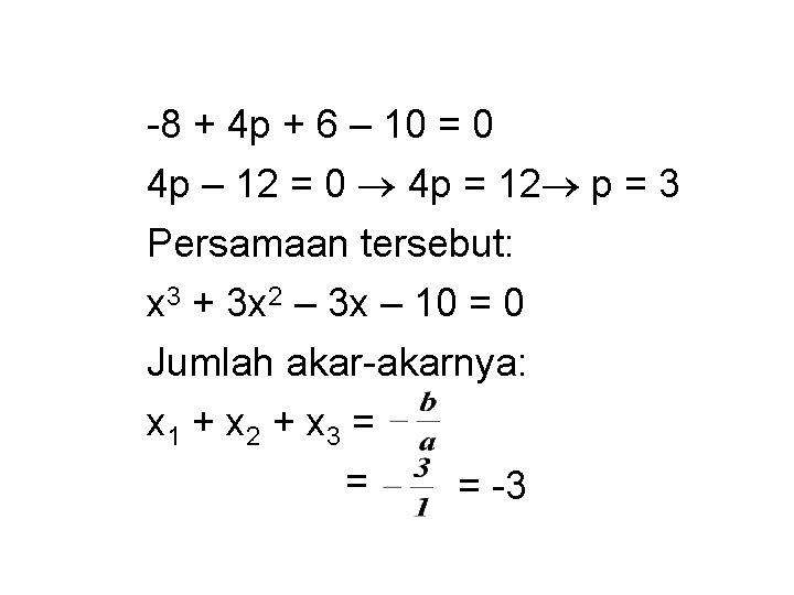 -8 + 4 p + 6 – 10 = 0 4 p – 12