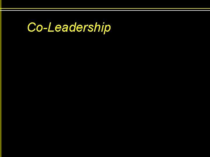 Co-Leadership