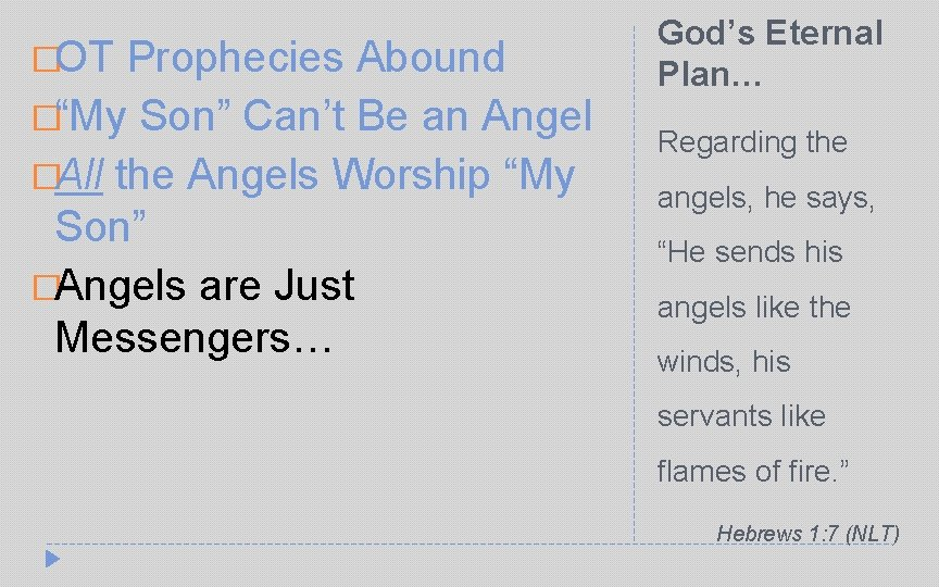 """�OT Prophecies Abound �""""My Son"""" Can't Be an Angel �All the Angels Worship """"My"""