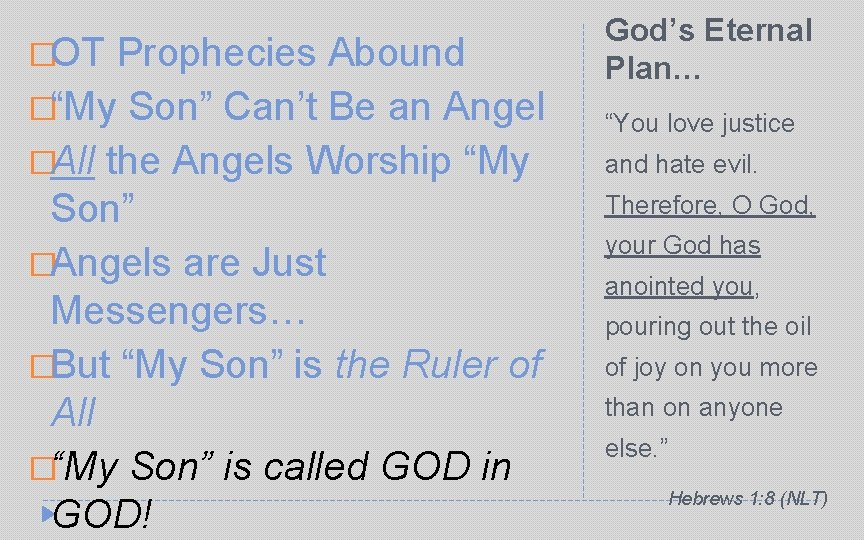 """�OT Prophecies Abound �""""My Son"""" Can't Be an Angel God's Eternal Plan… """"You love"""