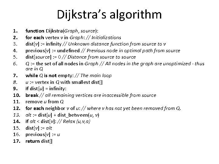 Dijkstra's algorithm 1. 2. 3. 4. 5. 6. 7. 8. 9. 10. 11. 12.