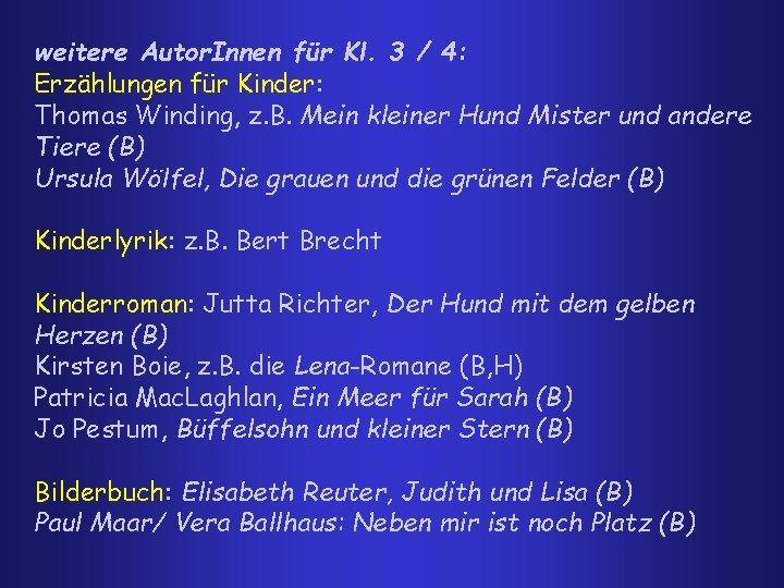 weitere Autor. Innen für Kl. 3 / 4: Erzählungen für Kinder: Thomas Winding, z.