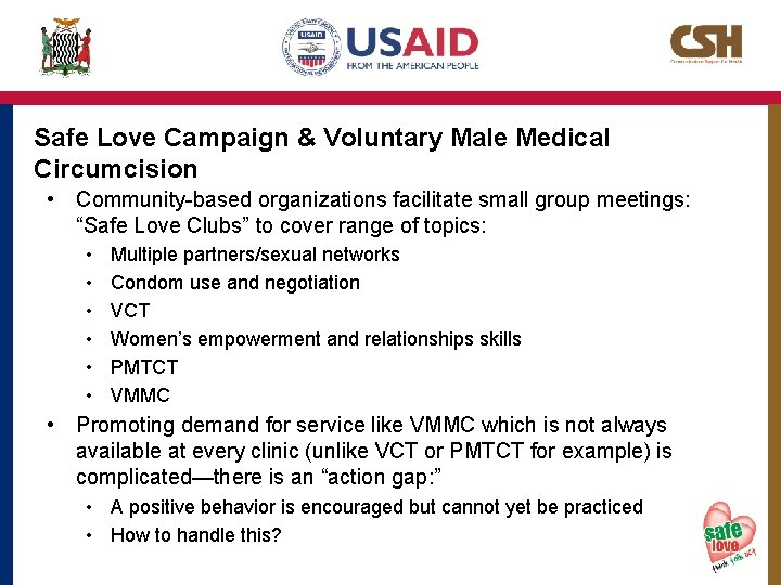 Safe Love Campaign & Voluntary Male Medical Circumcision • Community-based organizations facilitate small group