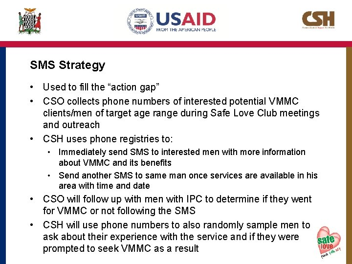 """SMS Strategy • Used to fill the """"action gap"""" • CSO collects phone numbers"""
