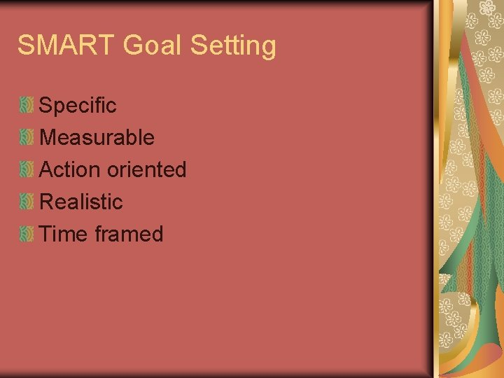SMART Goal Setting Specific Measurable Action oriented Realistic Time framed