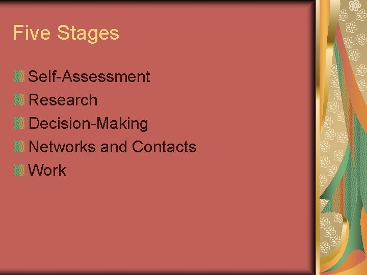 Five Stages Self-Assessment Research Decision-Making Networks and Contacts Work