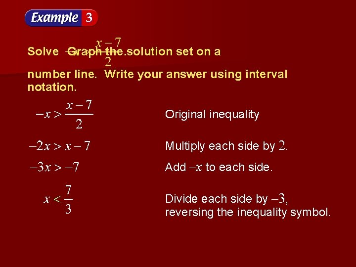 Solve Graph the solution set on a number line. Write your answer using interval