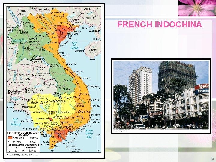 FRENCH INDOCHINA 5