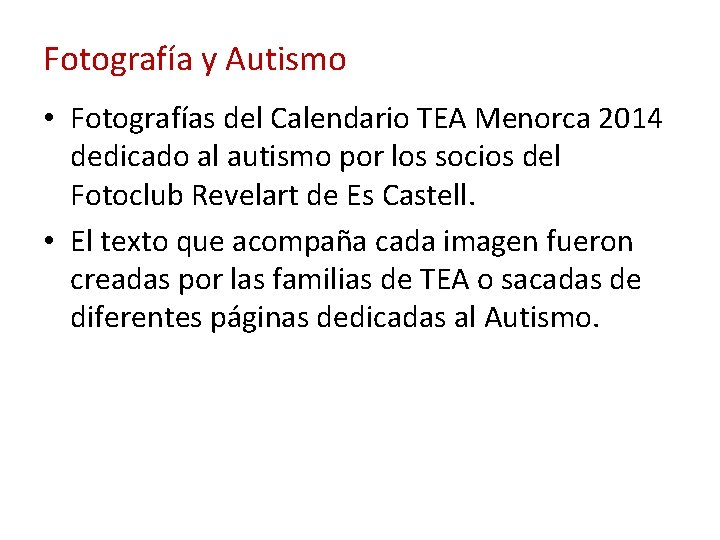Fotografía y Autismo • Fotografías del Calendario TEA Menorca 2014 dedicado al autismo por