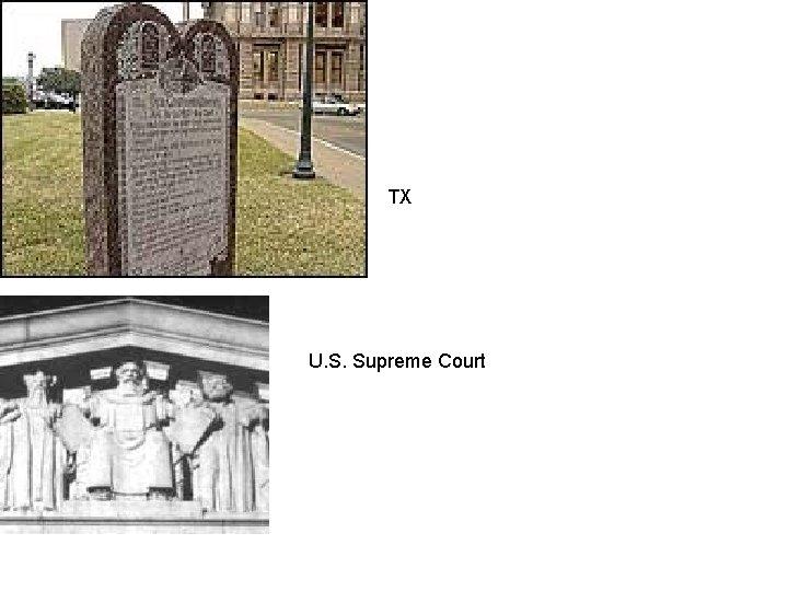 TX U. S. Supreme Court