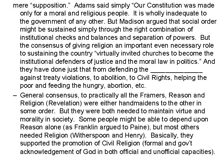 """mere """"supposition. """" Adams said simply """"Our Constitution was made only for a moral"""