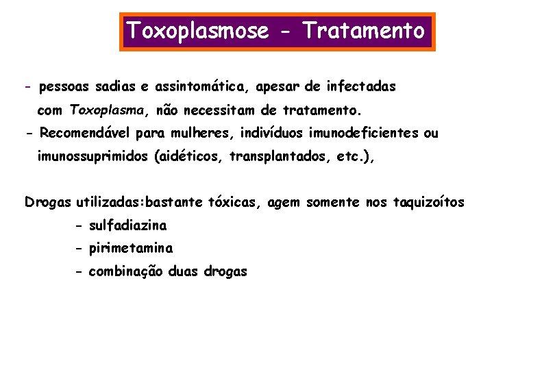 Managementul infecţiei acute cu Toxoplasma gondii în sarcină – review de literatură