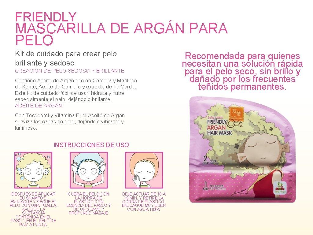 FRIENDLY MASCARILLA DE ARGÁN PARA PELO Kit de cuidado para crear pelo brillante y