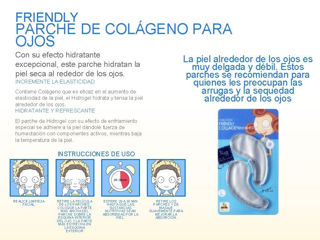 FRIENDLY PARCHE DE COLÁGENO PARA OJOS Con su efecto hidratante excepcional, este parche hidratan