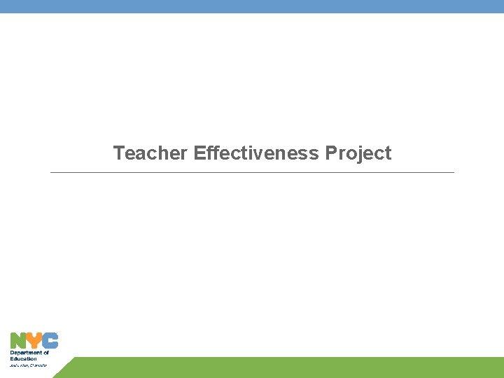 Teacher Effectiveness Project