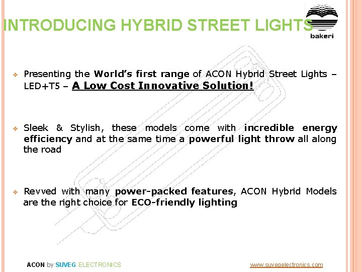 INTRODUCING HYBRID STREET LIGHTS v Presenting the World's first range of ACON Hybrid Street