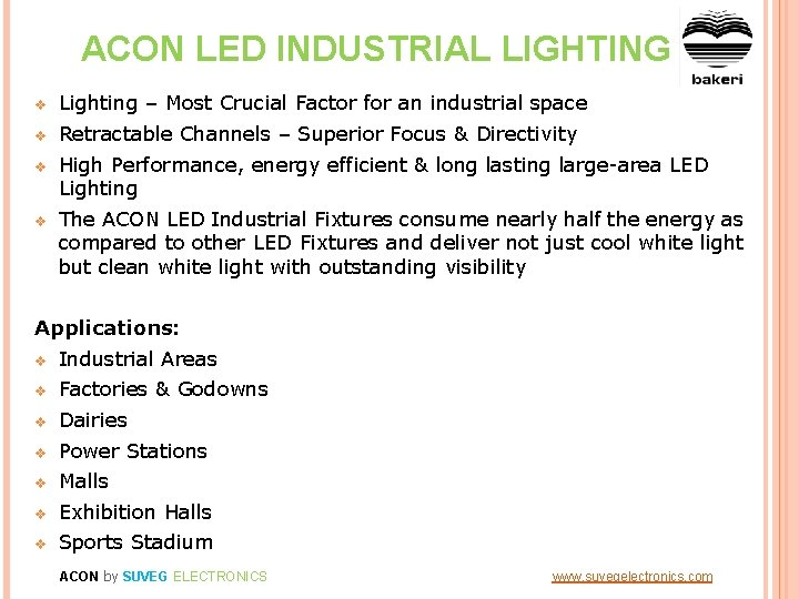 ACON LED INDUSTRIAL LIGHTING v Lighting – Most Crucial Factor for an industrial space