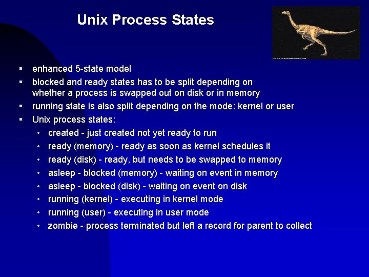 Unix Process States § § enhanced 5 -state model blocked and ready states has