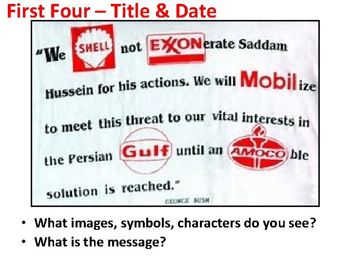 First Four – Title & Date • What images, symbols, characters do you see?