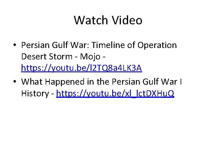 Watch Video • Persian Gulf War: Timeline of Operation Desert Storm - Mojo https: