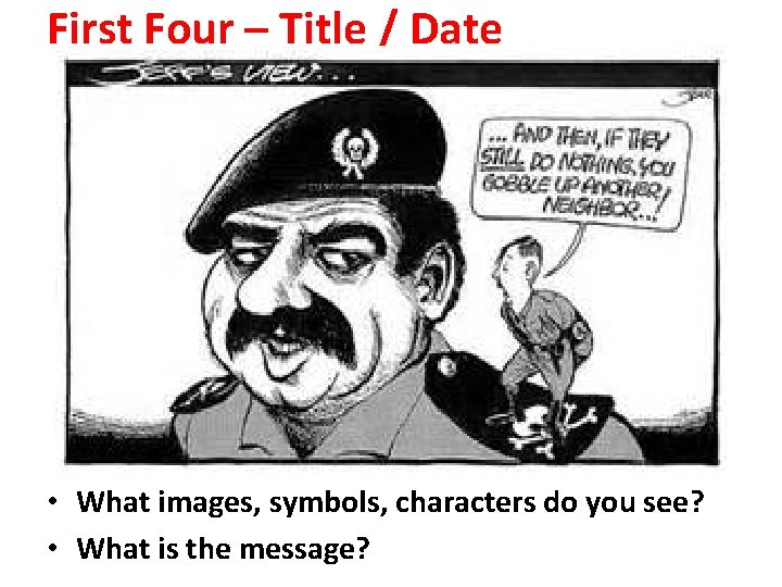 First Four – Title / Date • What images, symbols, characters do you see?