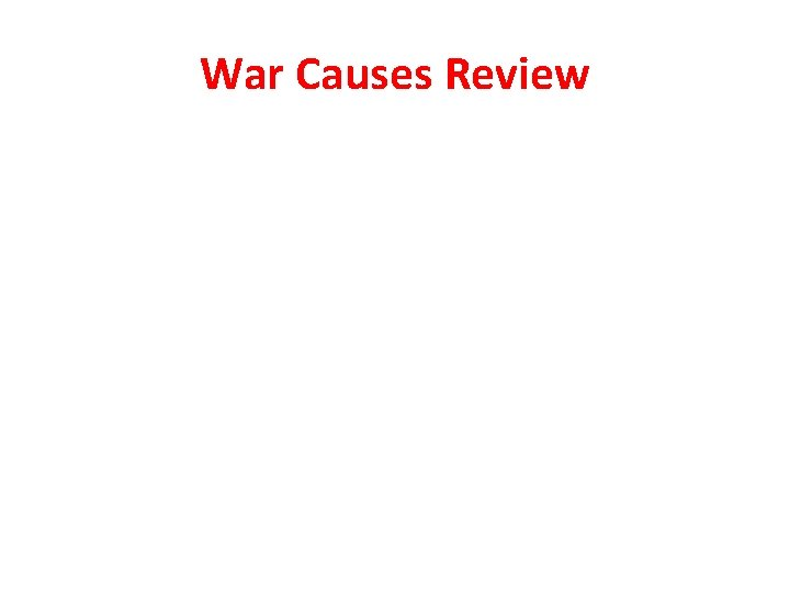War Causes Review
