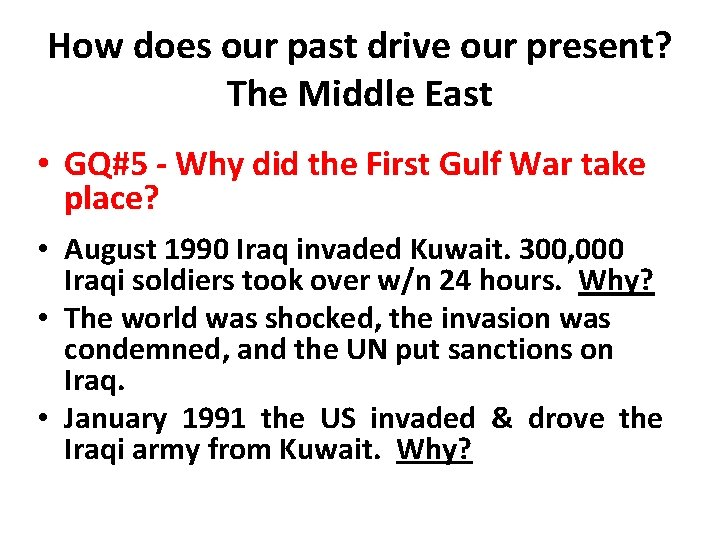 How does our past drive our present? The Middle East • GQ#5 - Why