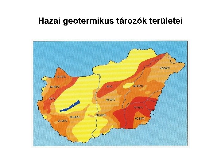 Hazai geotermikus tározók területei