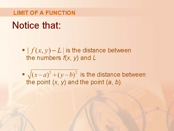 LIMIT OF A FUNCTION Notice that: § is the distance between the numbers f(x,