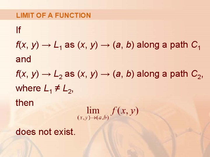 LIMIT OF A FUNCTION If f(x, y) → L 1 as (x, y) →