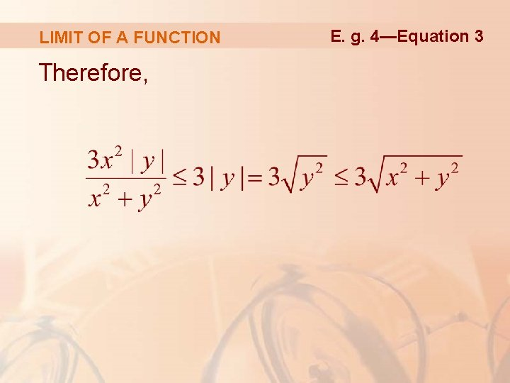 LIMIT OF A FUNCTION Therefore, E. g. 4—Equation 3