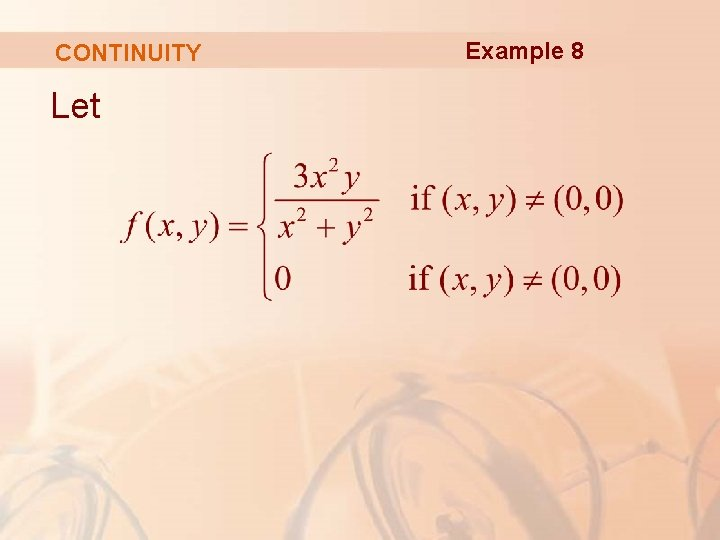 CONTINUITY Let Example 8
