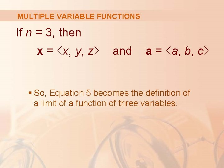 MULTIPLE VARIABLE FUNCTIONS If n = 3, then x = <x, y, z> and
