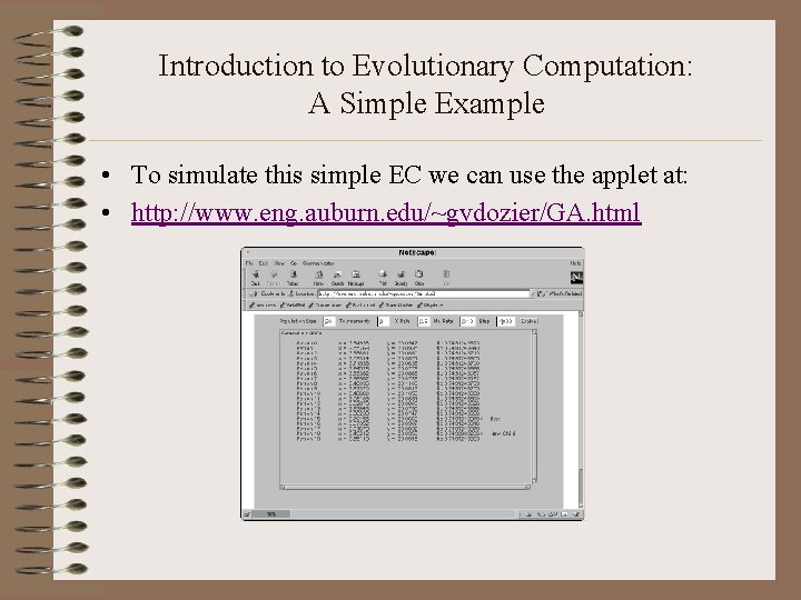 Introduction to Evolutionary Computation: A Simple Example • To simulate this simple EC we