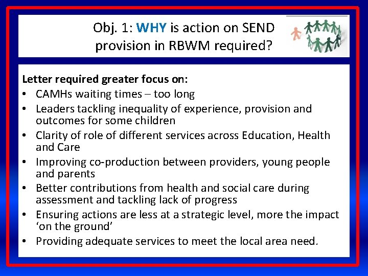 Obj. 1: WHY is action on SEND provision in RBWM required? Letter required greater