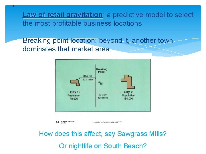• Law of retail gravitation: a predictive model to select Law of retail