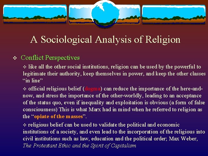 A Sociological Analysis of Religion v Conflict Perspectives v like all the other social