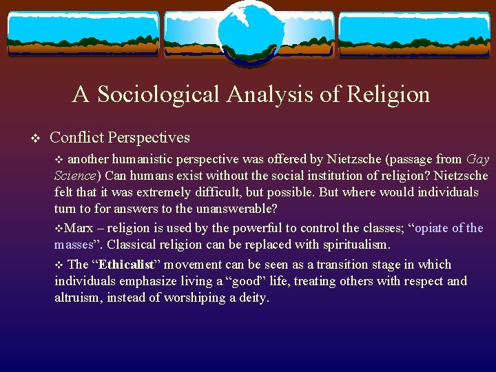 A Sociological Analysis of Religion v Conflict Perspectives v another humanistic perspective was offered