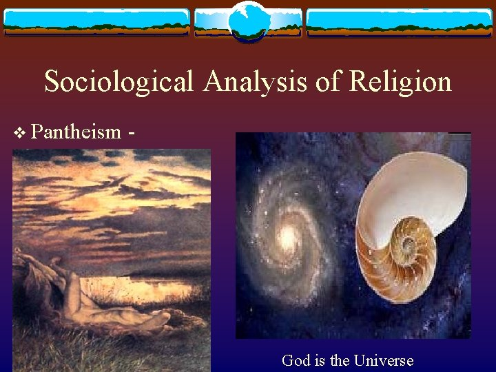 Sociological Analysis of Religion v Pantheism - God is the Universe