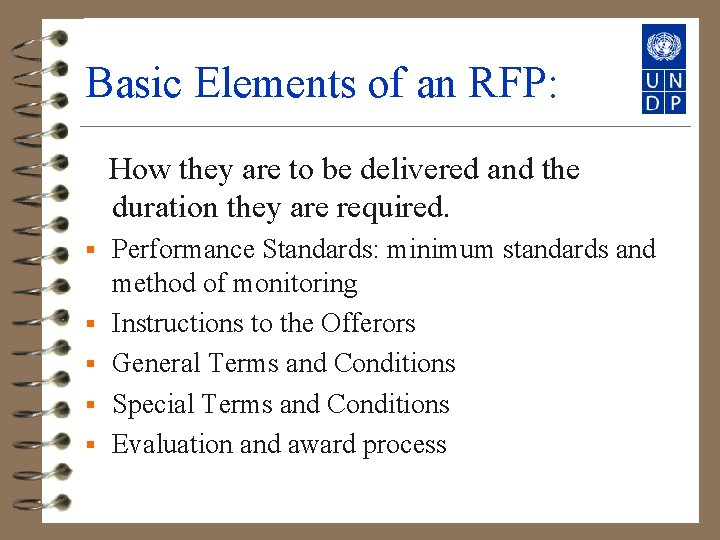 Basic Elements of an RFP: How they are to be delivered and the duration