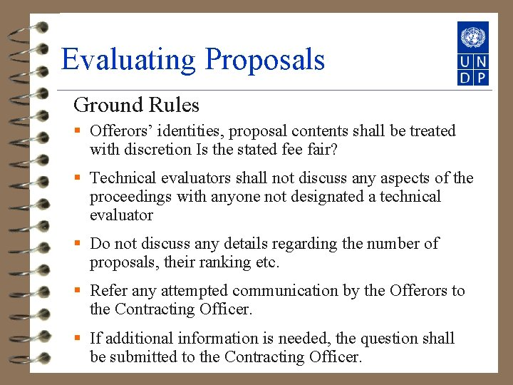 Evaluating Proposals Ground Rules § Offerors' identities, proposal contents shall be treated with discretion
